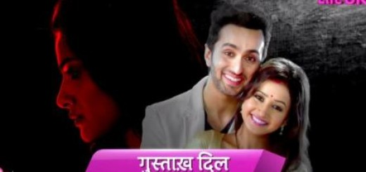 Hindi Tv Serials Gustakh Dil Nettv4u