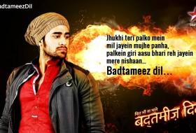 Badtameez Dil