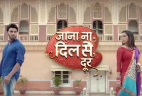 Jaana Naa Dil Se Door
