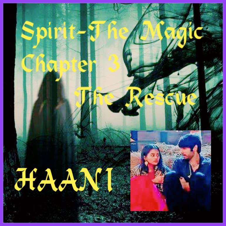 SPIRIT_THE_MAGIC SWASAN FF BY HAANI (Chapter 3) - Telly Updates