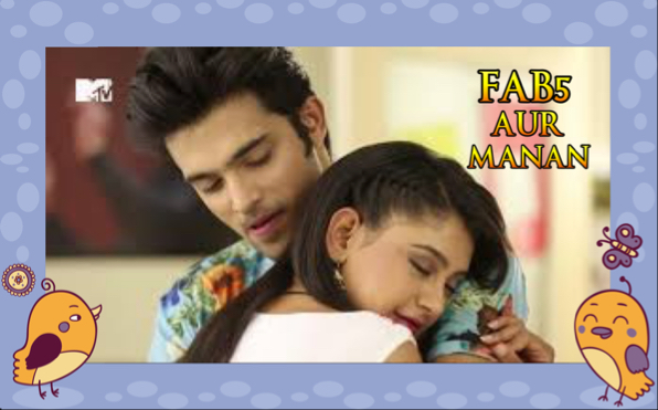 FAB5 AUR MANAN (EPILOGUE) - Telly Updates