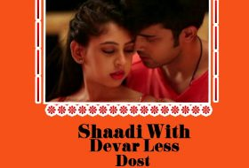 Manan: Shaadi With Devar Less Dost