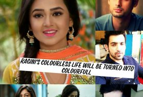 Ragini's colourless life will be turned into colourful