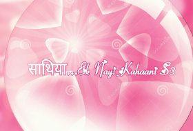 Saathiya Ek Nayi Kahaani