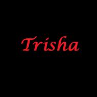 Trisha